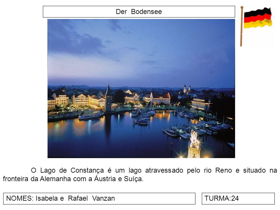 Der Bodensee O Lago de Constança é um lago atravessado pelo rio Reno e situado na fronteira da Alemanha com a Áustria e Suíça.