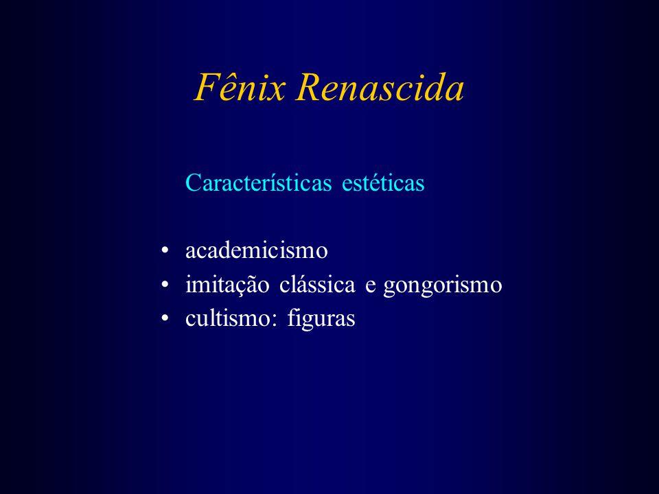 Fênix Renascida Características estéticas academicismo