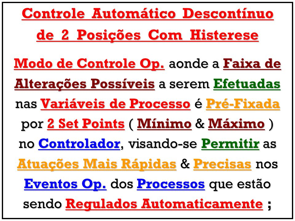 Controle Automático Descontínuo de 2 Posições Com Histerese