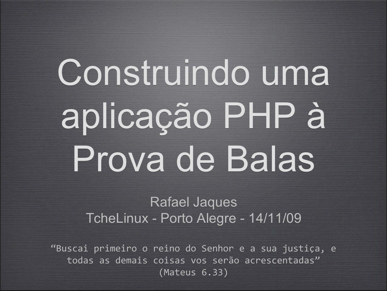 Construindo uma aplicação PHP à Prova de Balas