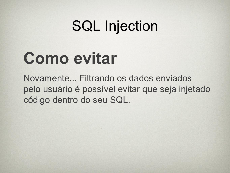 Como evitar SQL Injection