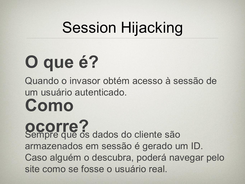 O que é Como ocorre Session Hijacking
