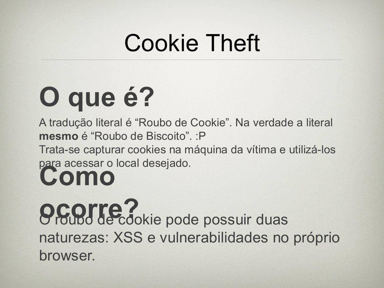 O que é Como ocorre Cookie Theft