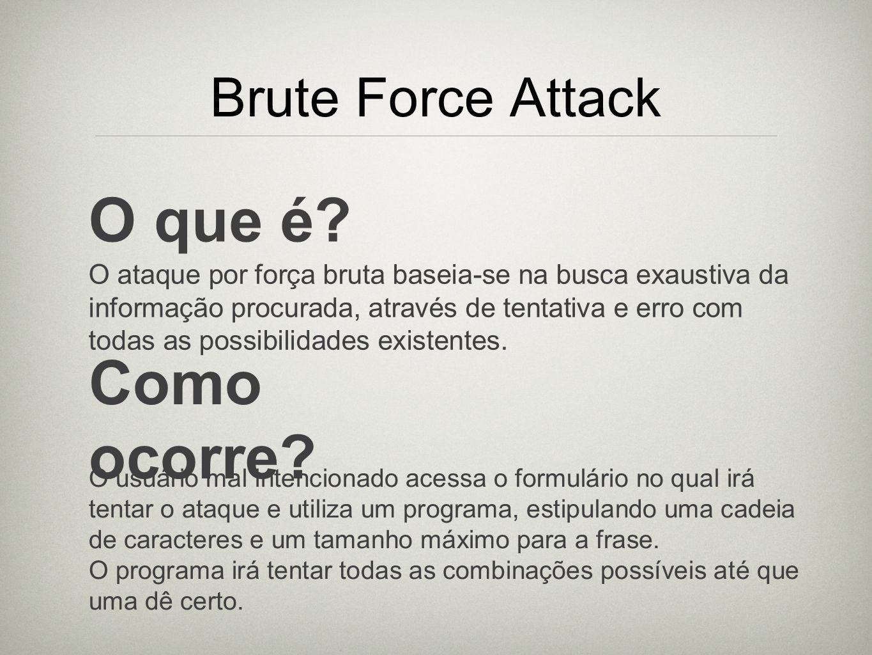 O que é Como ocorre Brute Force Attack