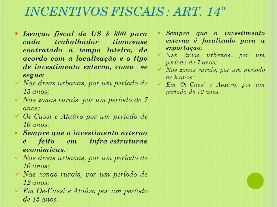 INCENTIVOS FISCAIS : ART. 14º