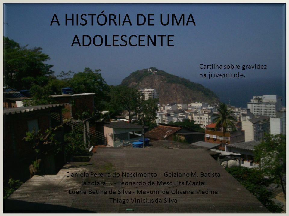 A HISTÓRIA DE UMA ADOLESCENTE