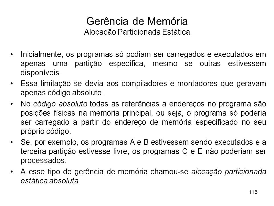 Gerência de Memória Alocação Particionada Estática