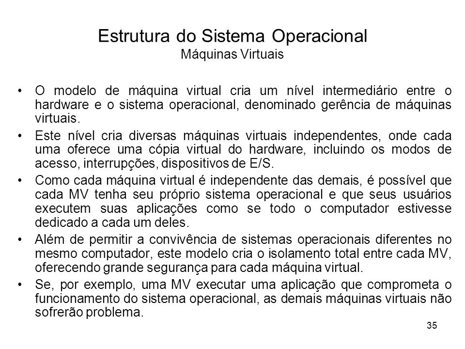 Estrutura do Sistema Operacional Máquinas Virtuais