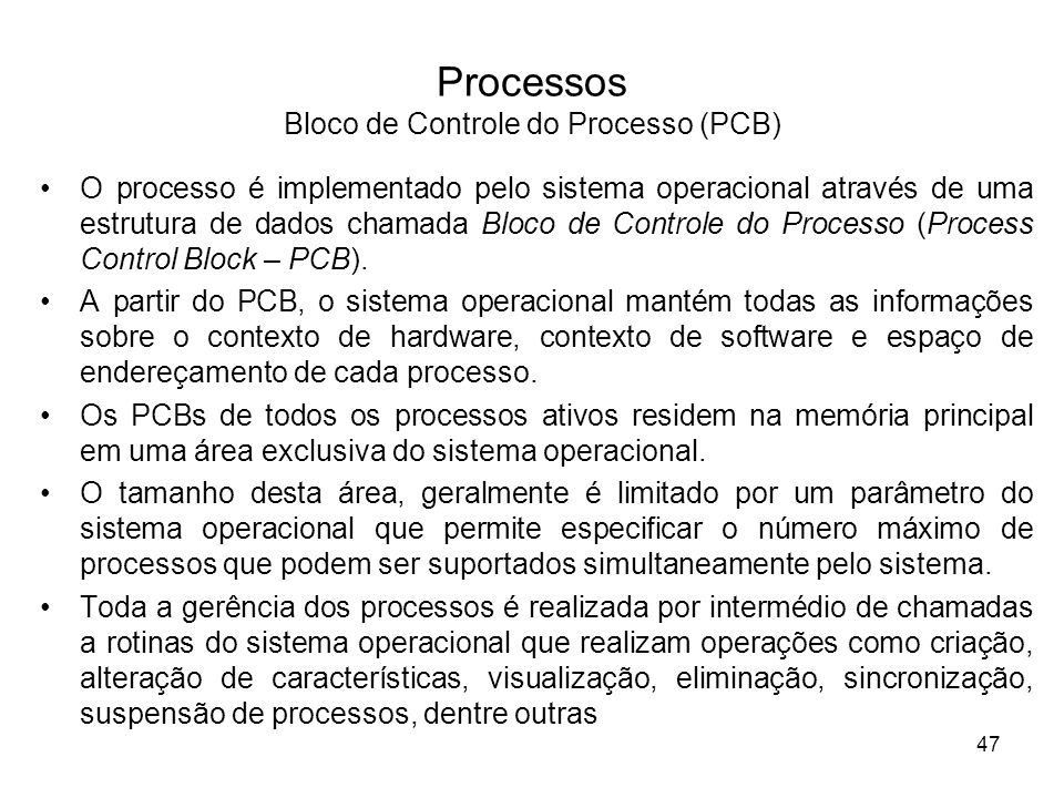 Processos Bloco de Controle do Processo (PCB)