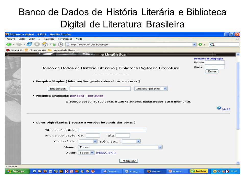 Banco de Dados de História Literária e Biblioteca Digital de Literatura Brasileira
