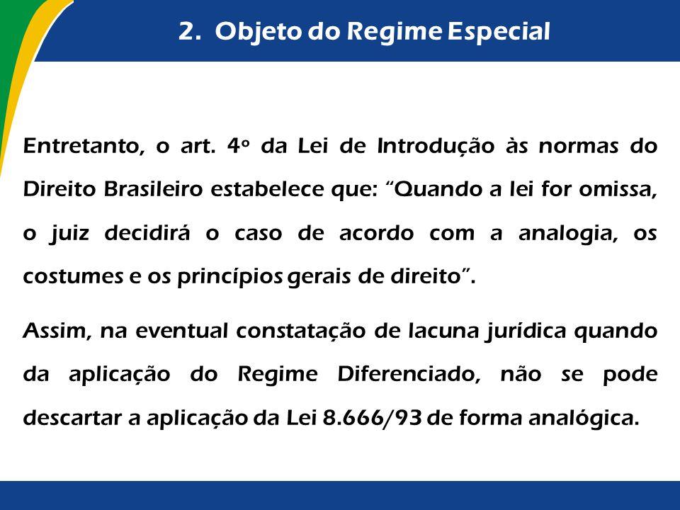 2. Objeto do Regime Especial