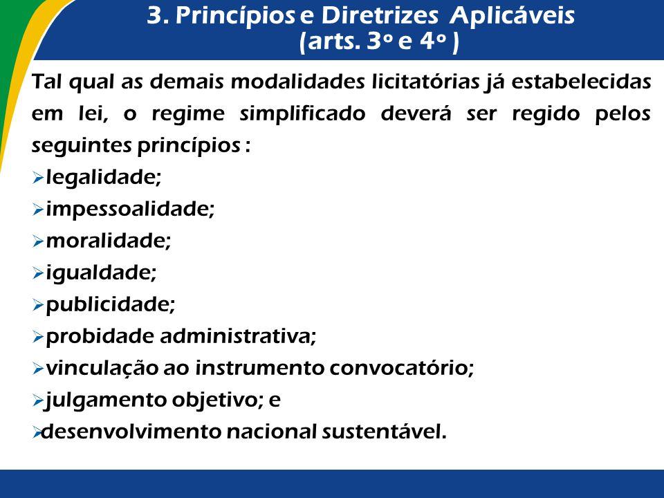 3. Princípios e Diretrizes Aplicáveis (arts. 3º e 4º )