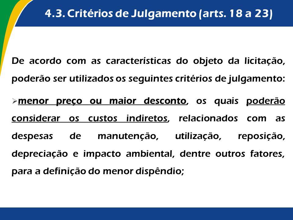 4.3. Critérios de Julgamento (arts. 18 a 23)
