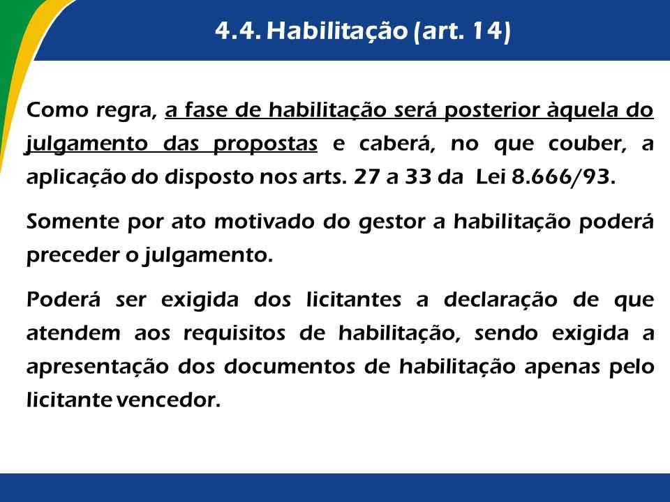 4.4. Habilitação (art. 14)