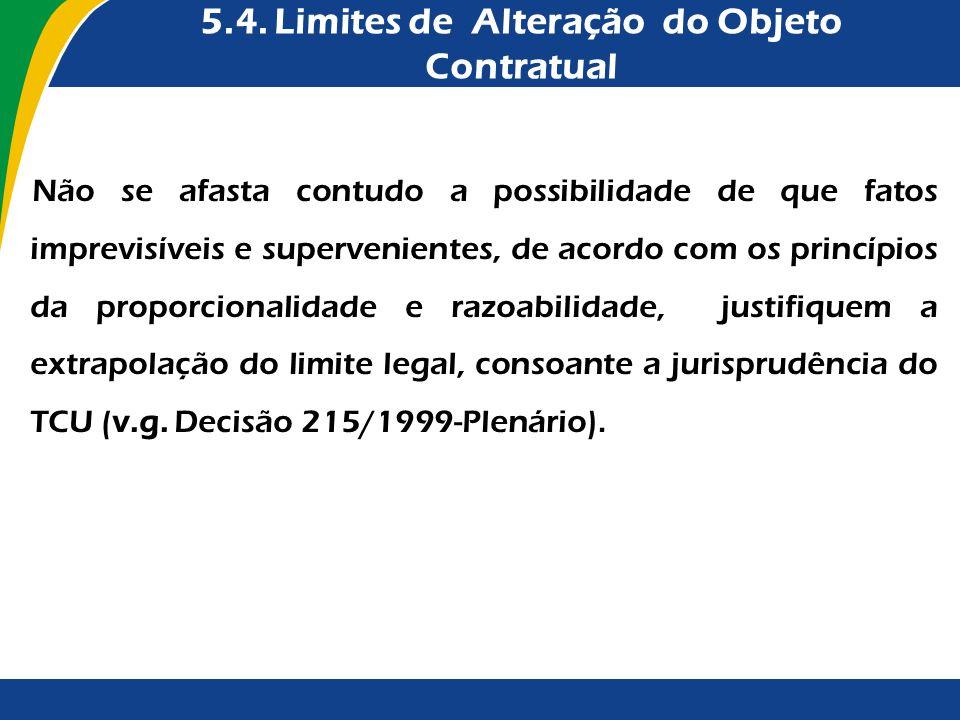 5.4. Limites de Alteração do Objeto Contratual