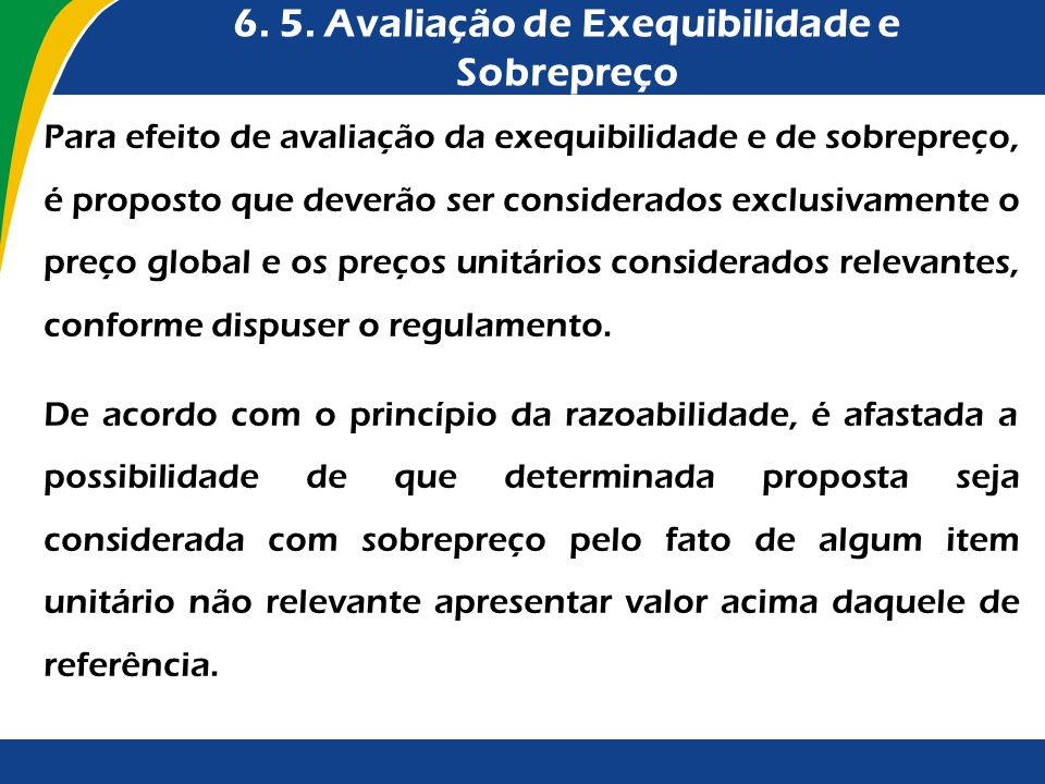 6. 5. Avaliação de Exequibilidade e Sobrepreço