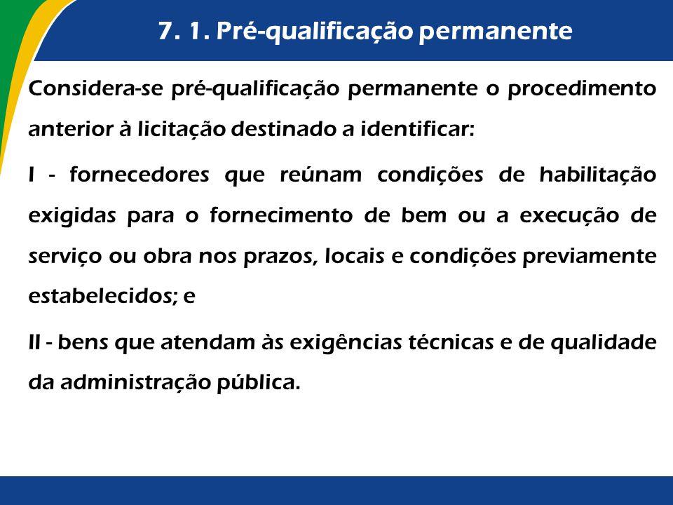 7. 1. Pré-qualificação permanente