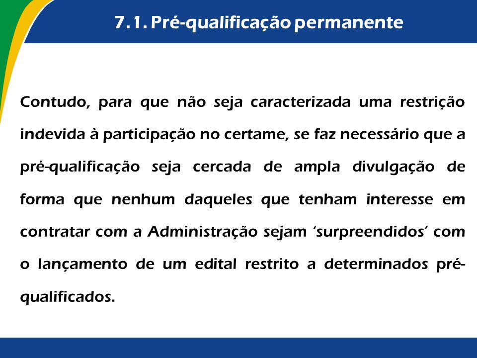 7.1. Pré-qualificação permanente