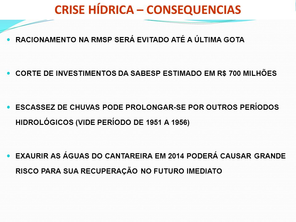CRISE HÍDRICA – CONSEQUENCIAS