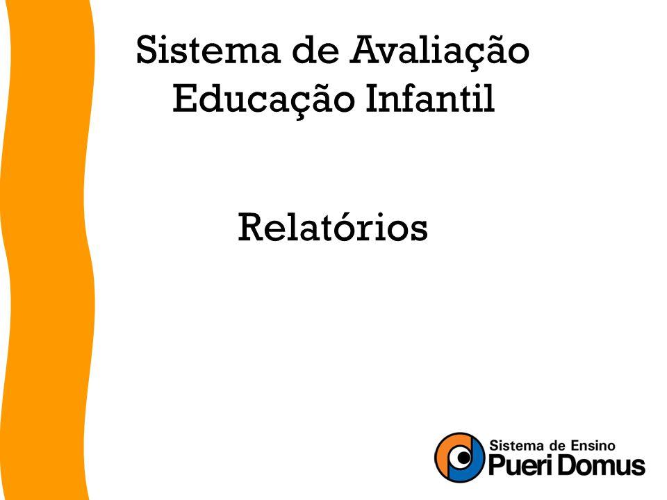 Sistema de Avaliação Educação Infantil