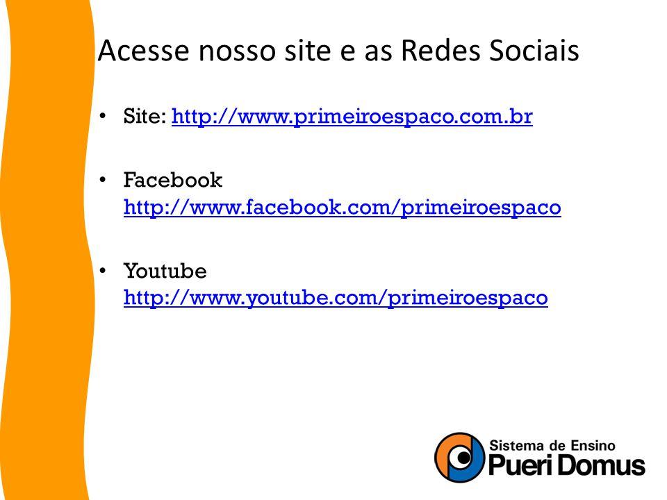 Acesse nosso site e as Redes Sociais