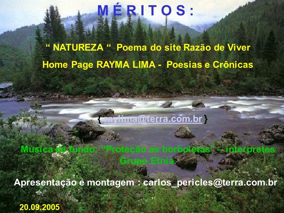 M É R I T O S : NATUREZA Poema do site Razão de Viver