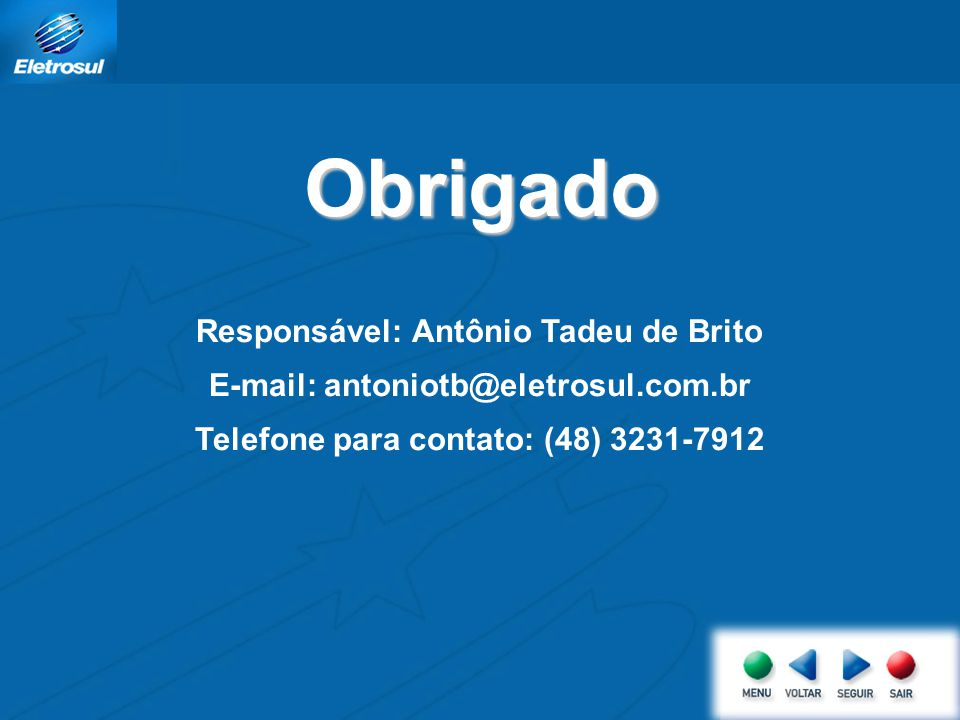 Obrigado Responsável: Antônio Tadeu de Brito