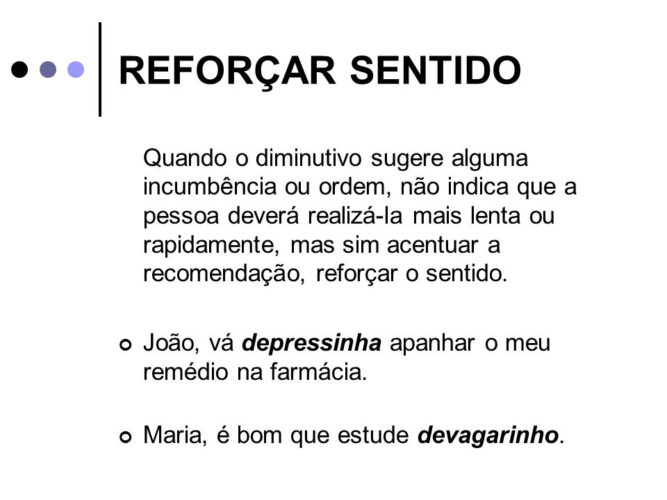 REFORÇAR SENTIDO