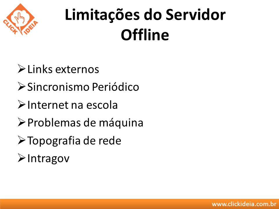 Limitações do Servidor Offline