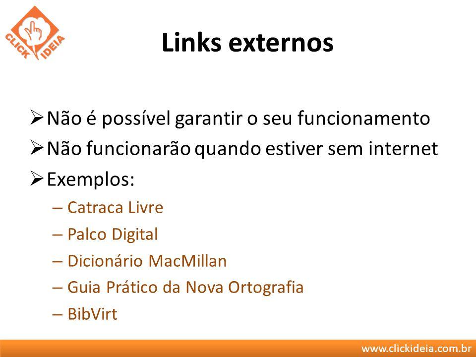 Links externos Não é possível garantir o seu funcionamento