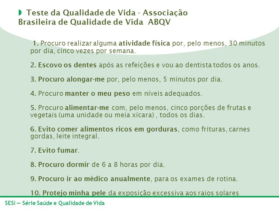 Teste da Qualidade de Vida - Associação Brasileira de Qualidade de Vida ABQV