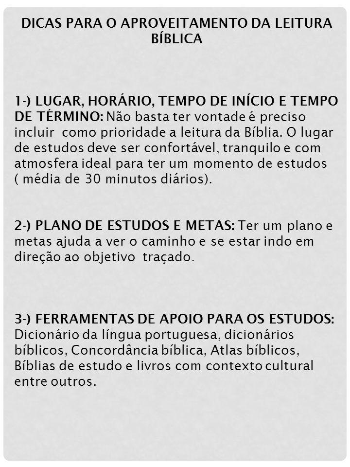 DICAS PARA O APROVEITAMENTO DA LEITURA BÍBLICA
