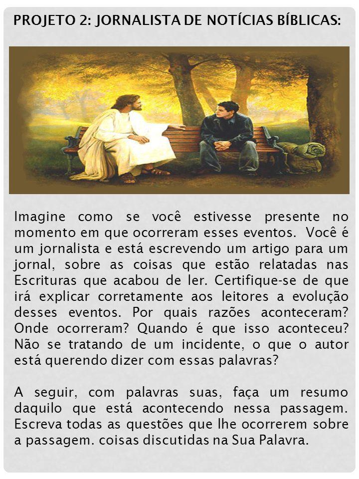 PROJETO 2: JORNALISTA DE NOTÍCIAS BÍBLICAS:
