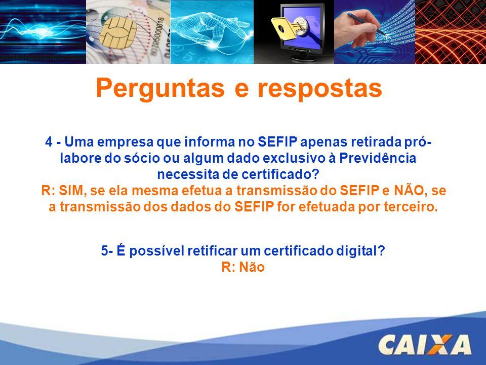 5- É possível retificar um certificado digital