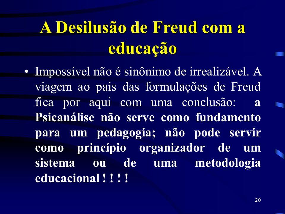A Desilusão de Freud com a educação