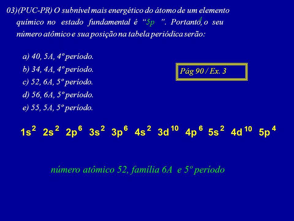 número atômico 52, família 6A e 5º período