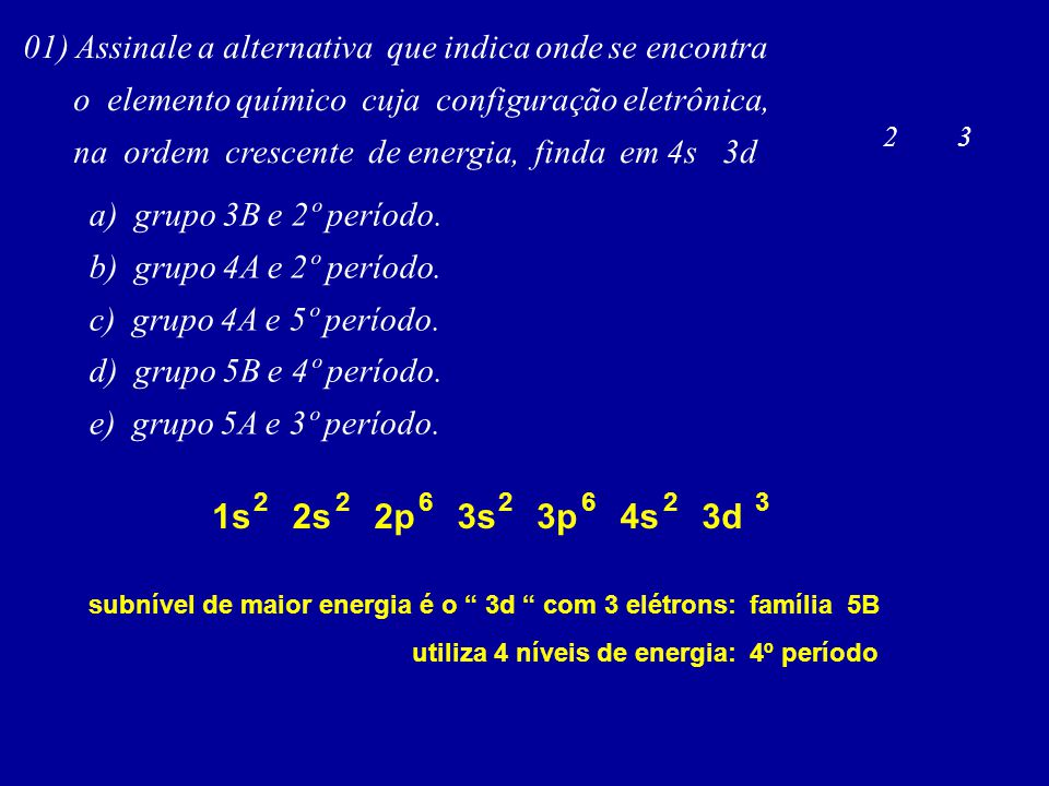 01) Assinale a alternativa que indica onde se encontra