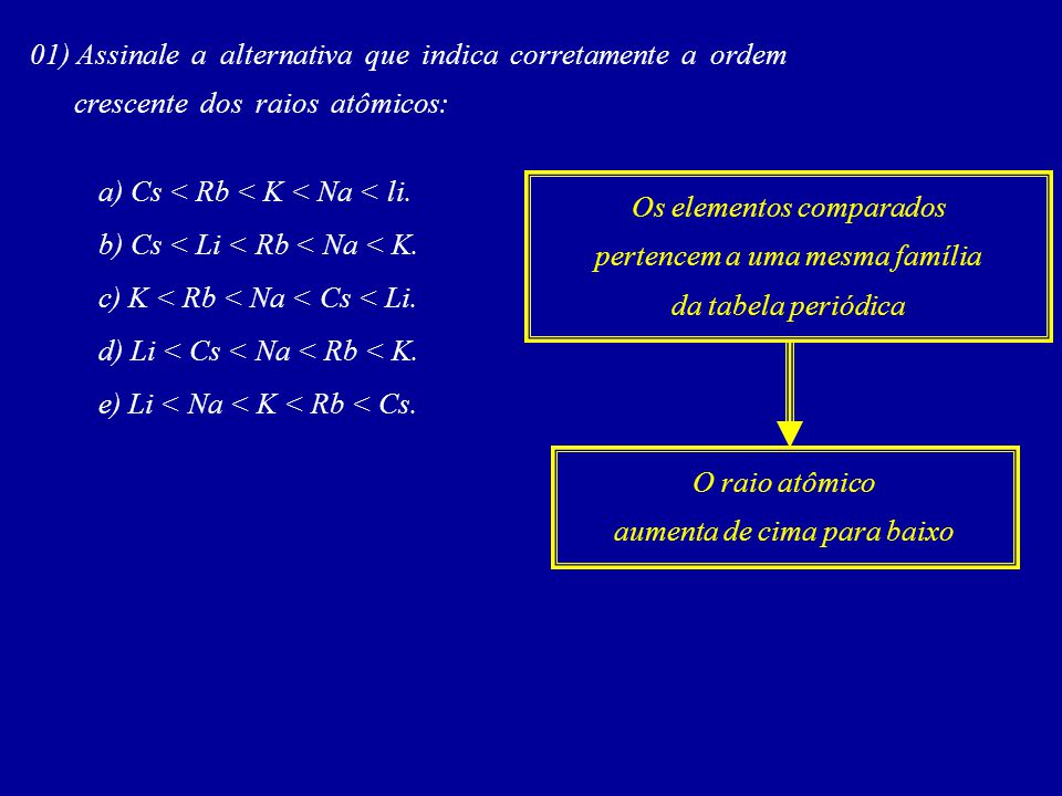 01) Assinale a alternativa que indica corretamente a ordem