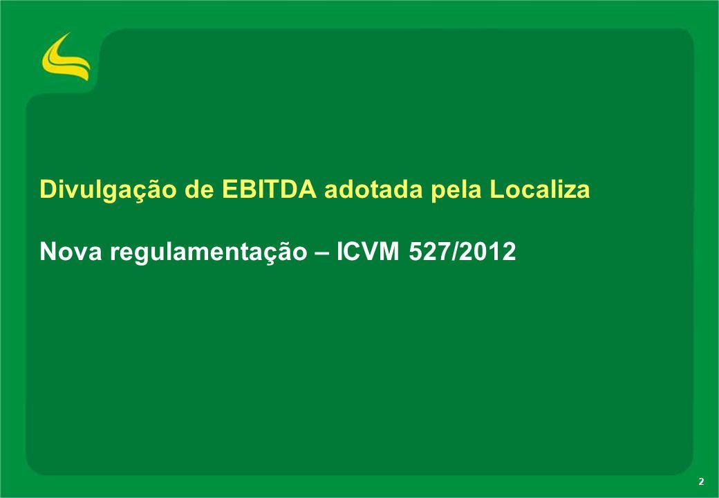 Divulgação de EBITDA adotada pela Localiza