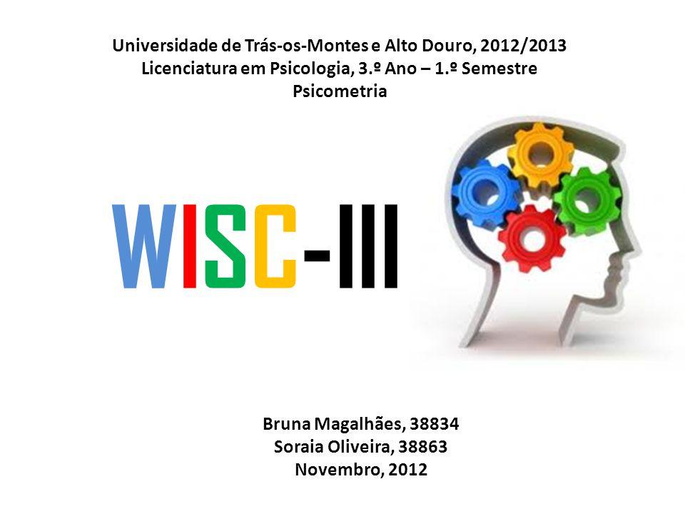 WISC-III Universidade de Trás-os-Montes e Alto Douro, 2012/2013