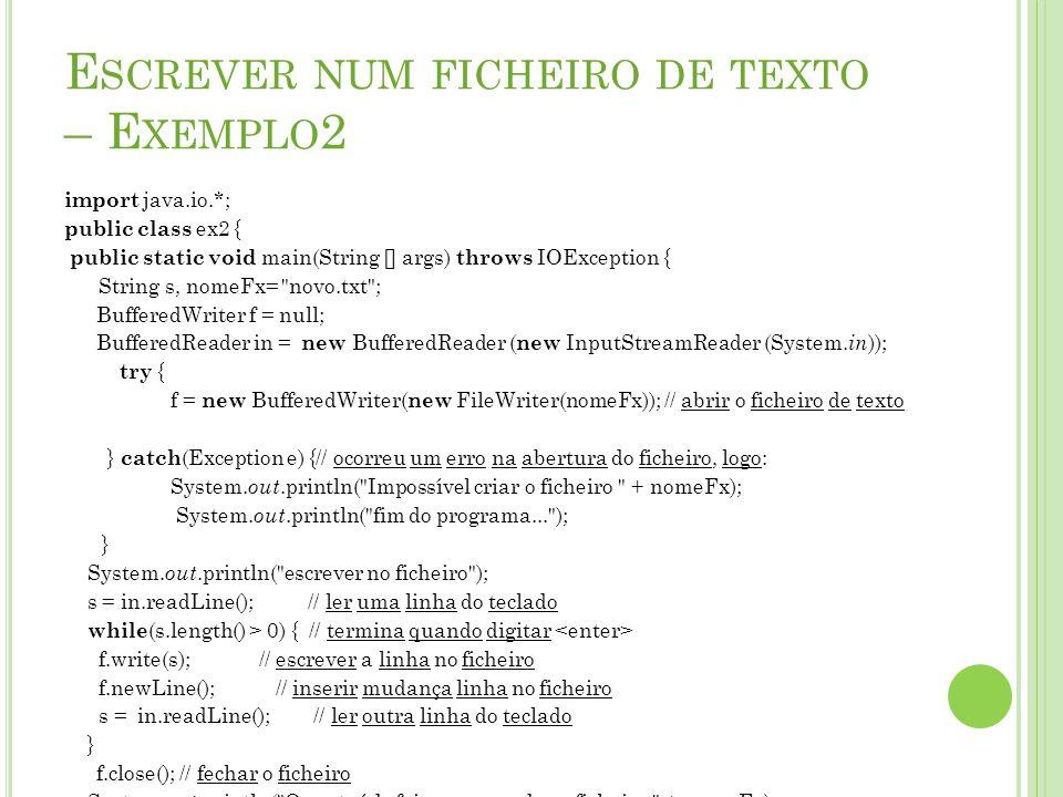 Escrever num ficheiro de texto – Exemplo2