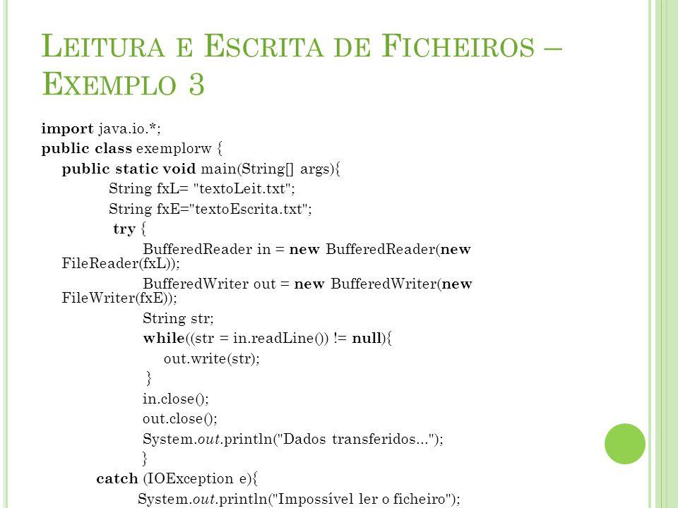 Leitura e Escrita de Ficheiros – Exemplo 3