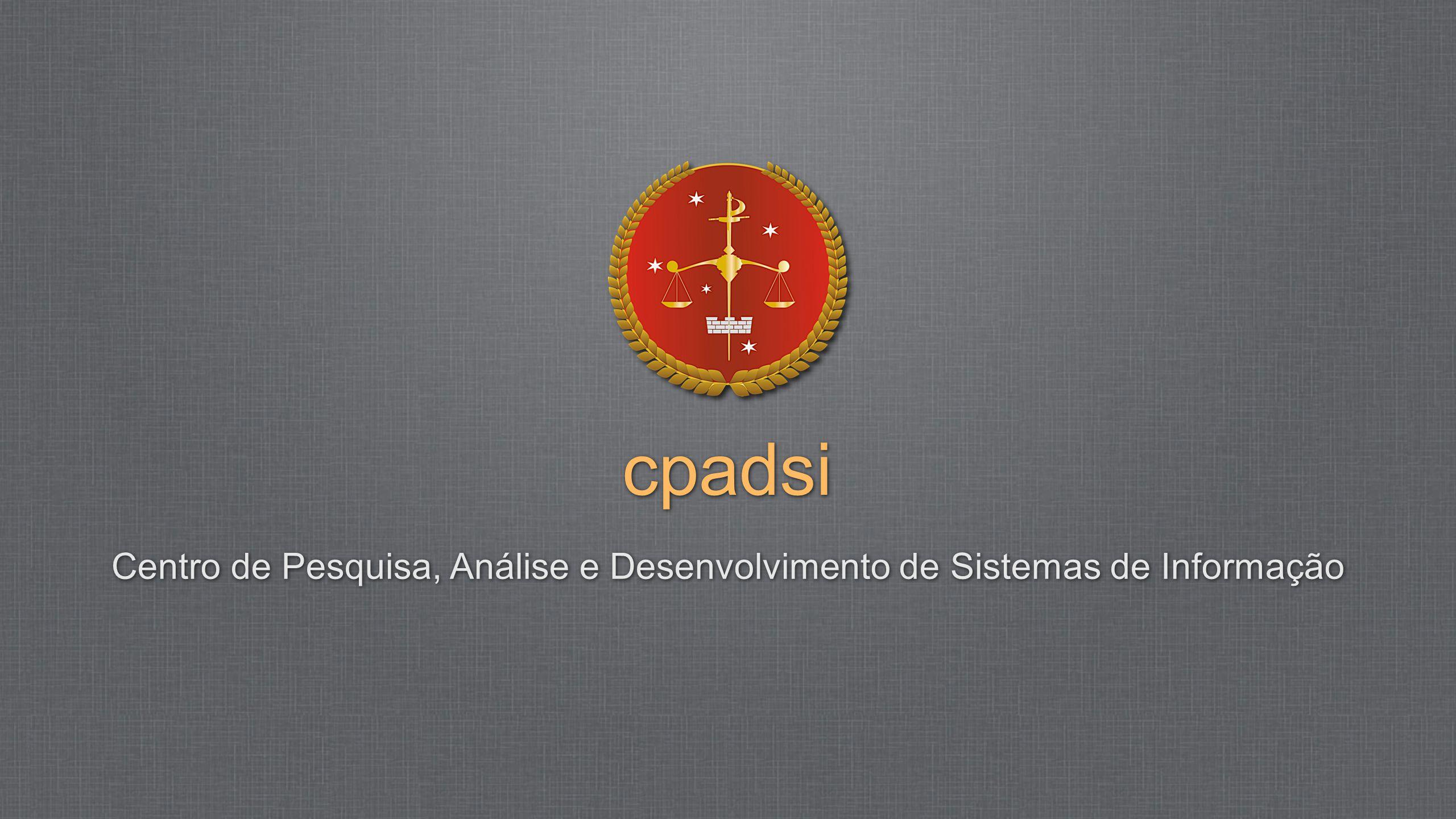 cpadsi Centro de Pesquisa, Análise e Desenvolvimento de Sistemas de Informação