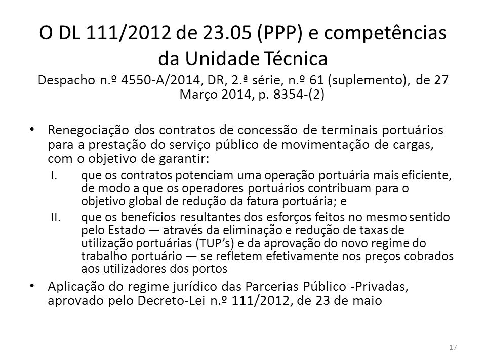 O DL 111/2012 de 23.05 (PPP) e competências da Unidade Técnica