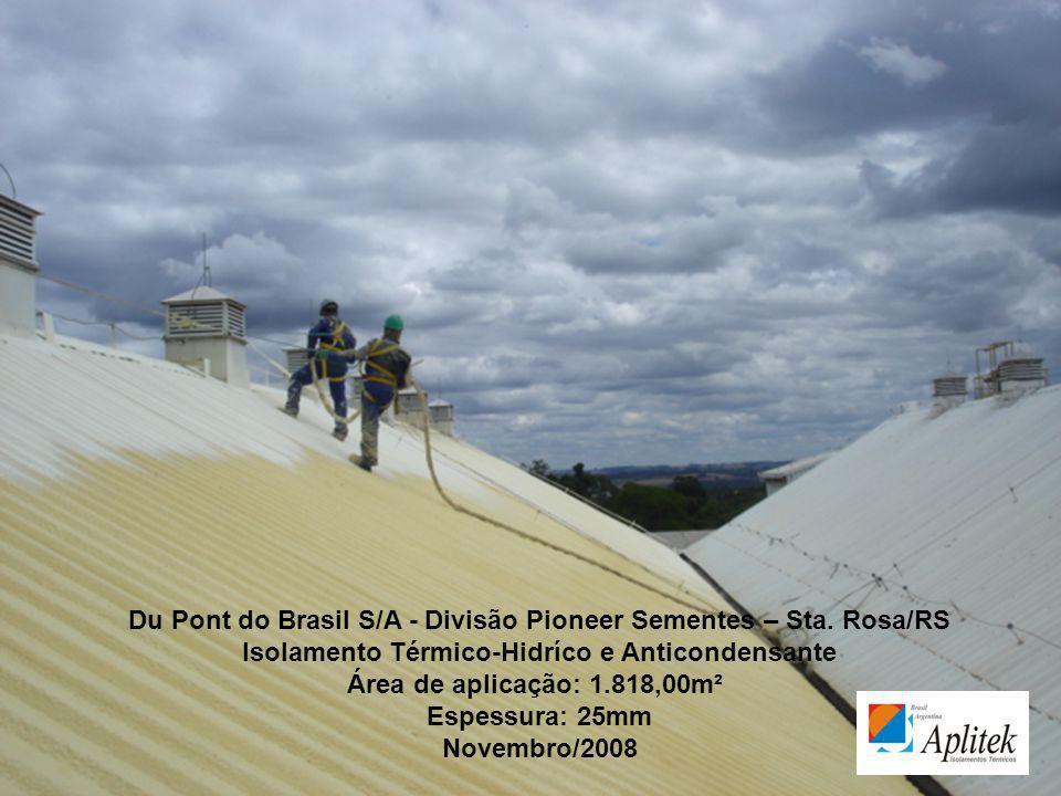 Du Pont do Brasil S/A - Divisão Pioneer Sementes – Sta. Rosa/RS
