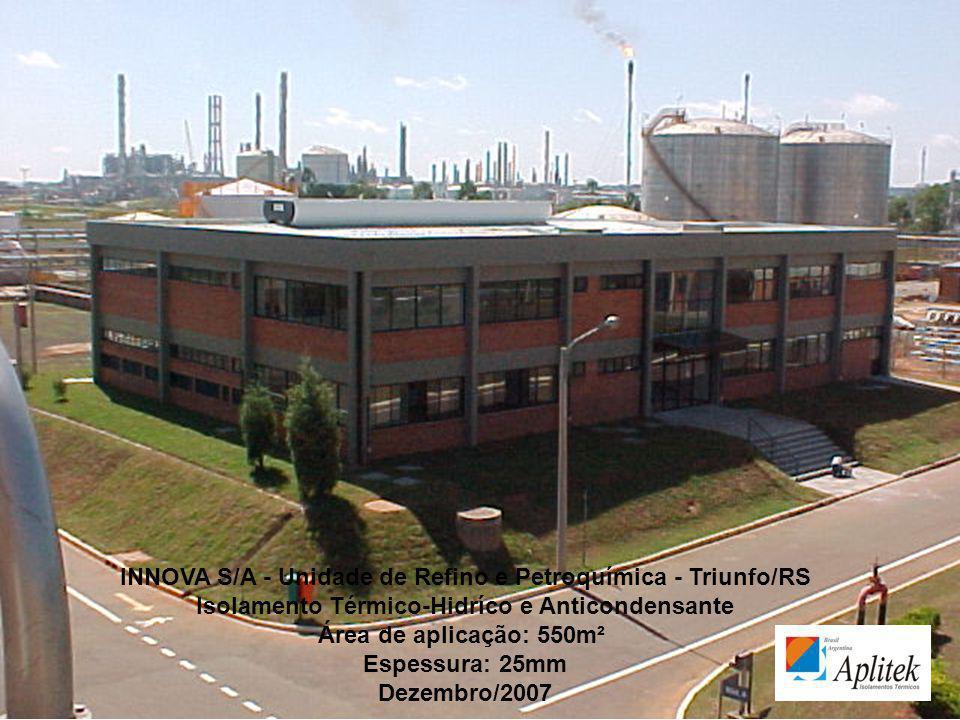 INNOVA S/A - Unidade de Refino e Petroquímica - Triunfo/RS