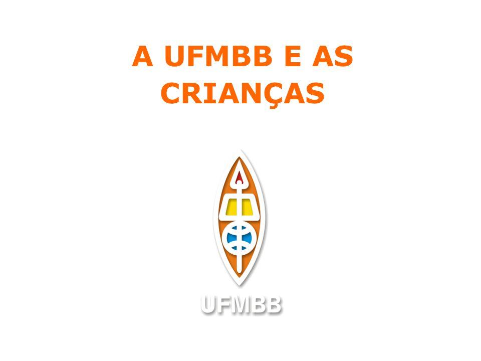 A UFMBB E AS CRIANÇAS