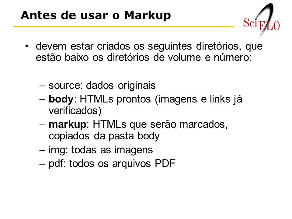 Antes de usar o Markup devem estar criados os seguintes diretórios, que estão baixo os diretórios de volume e número: