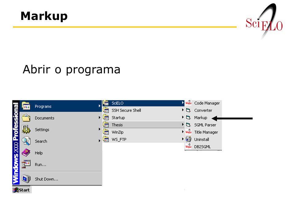 Markup Abrir o programa