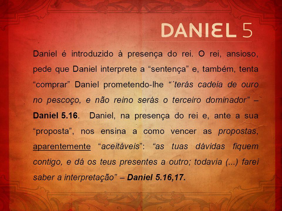 Daniel é introduzido à presença do rei